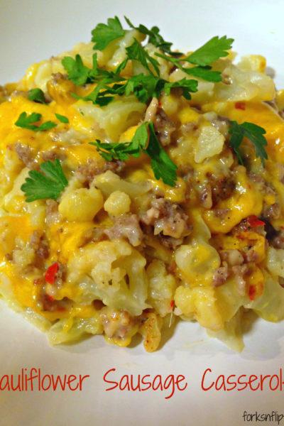 Cauliflower Sausage Casserole