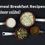 Oatmeal Breakfast Recipes