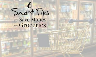 6 Smart Tips to Save Money on Groceries