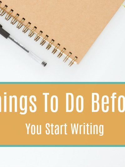 Starting A Blog: Before Writing Your First Blog Post