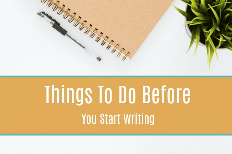 Before you start writing