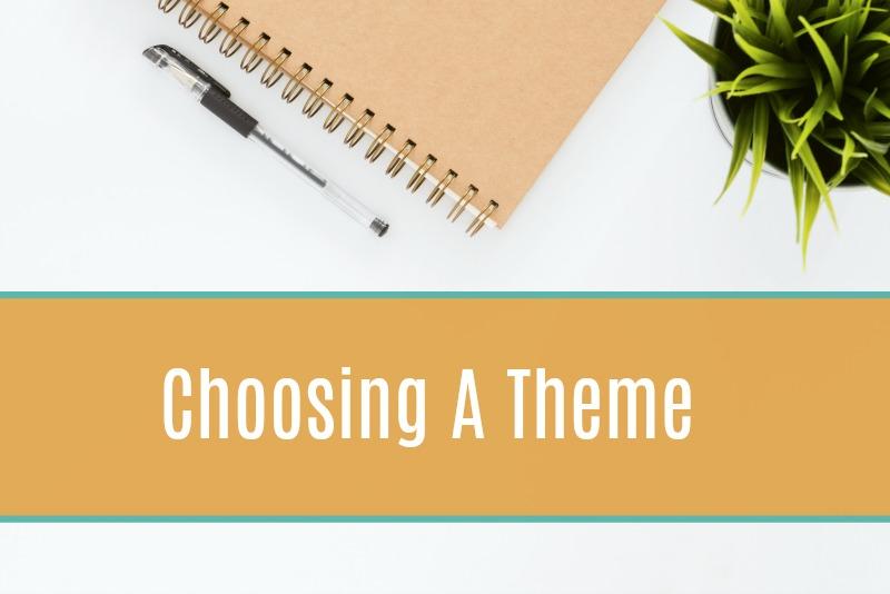 Choosing-a-Theme