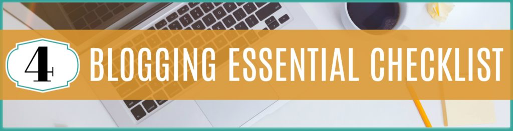 Blogging Essential Checklist